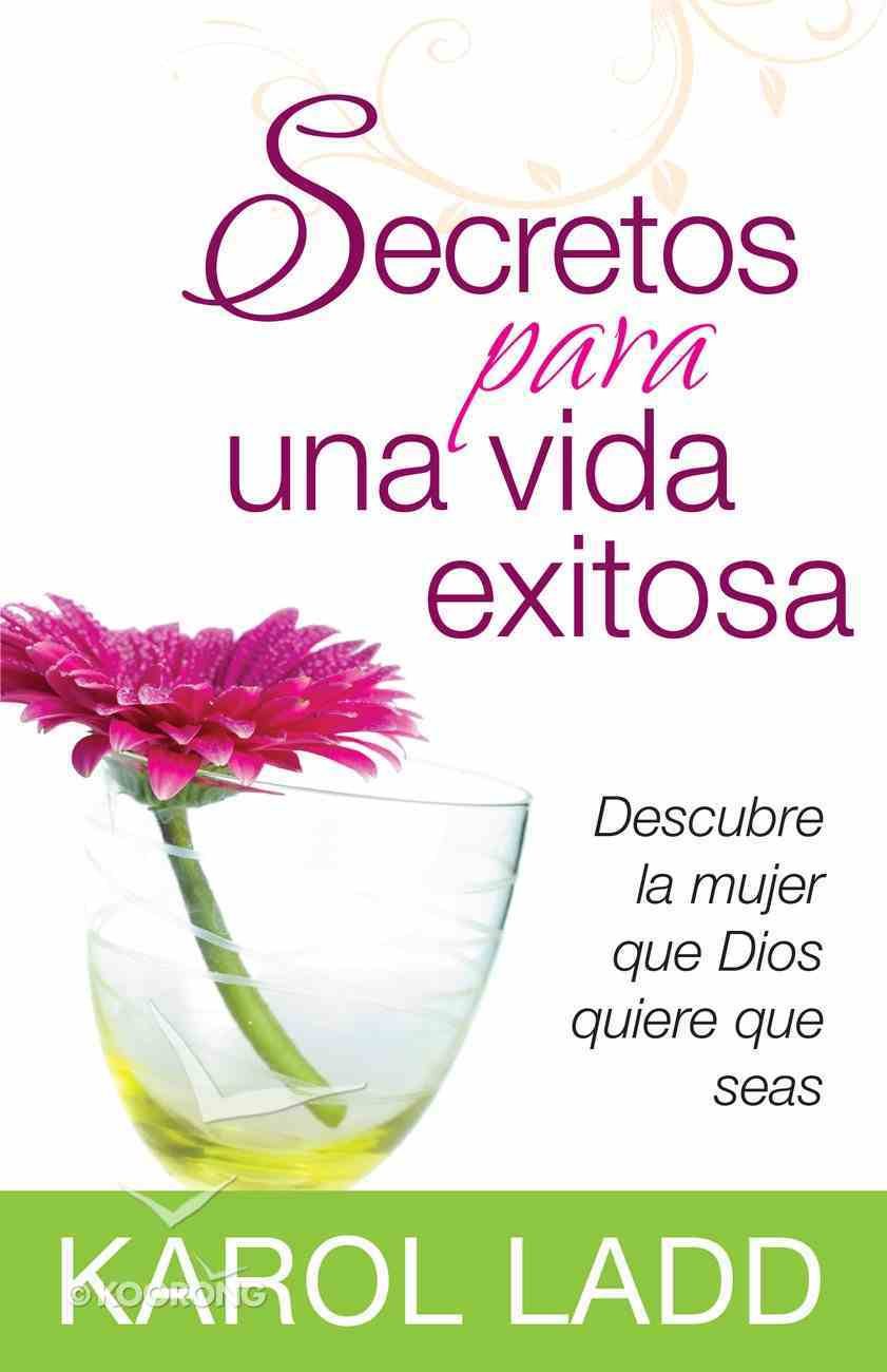 Secretos Para Una Vida Exitosa (Secrets For A Successful Life) Paperback