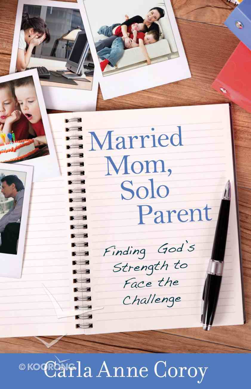 Married Mom, Solo Parent Paperback
