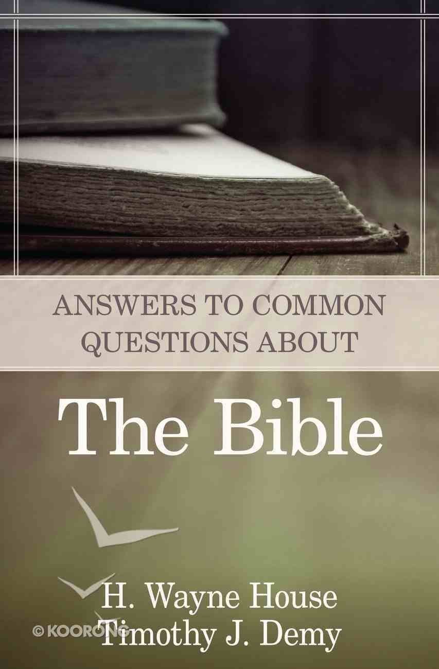 Answers to Common Questions About the Bible Paperback