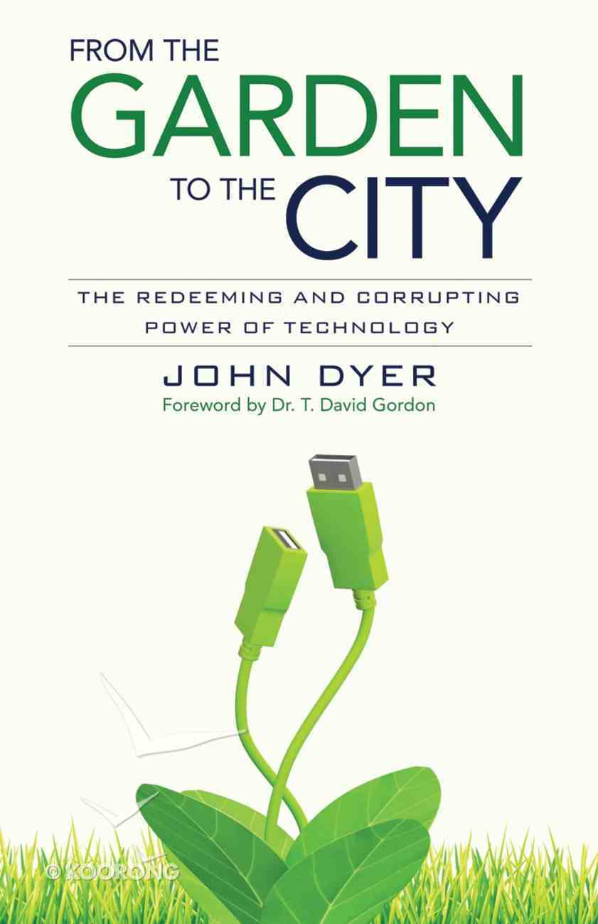 From the Garden to the City Paperback