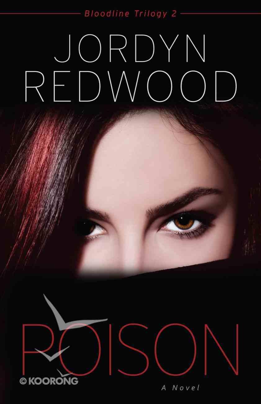 Poison (#02 in Bloodline Trilogy Series) Paperback