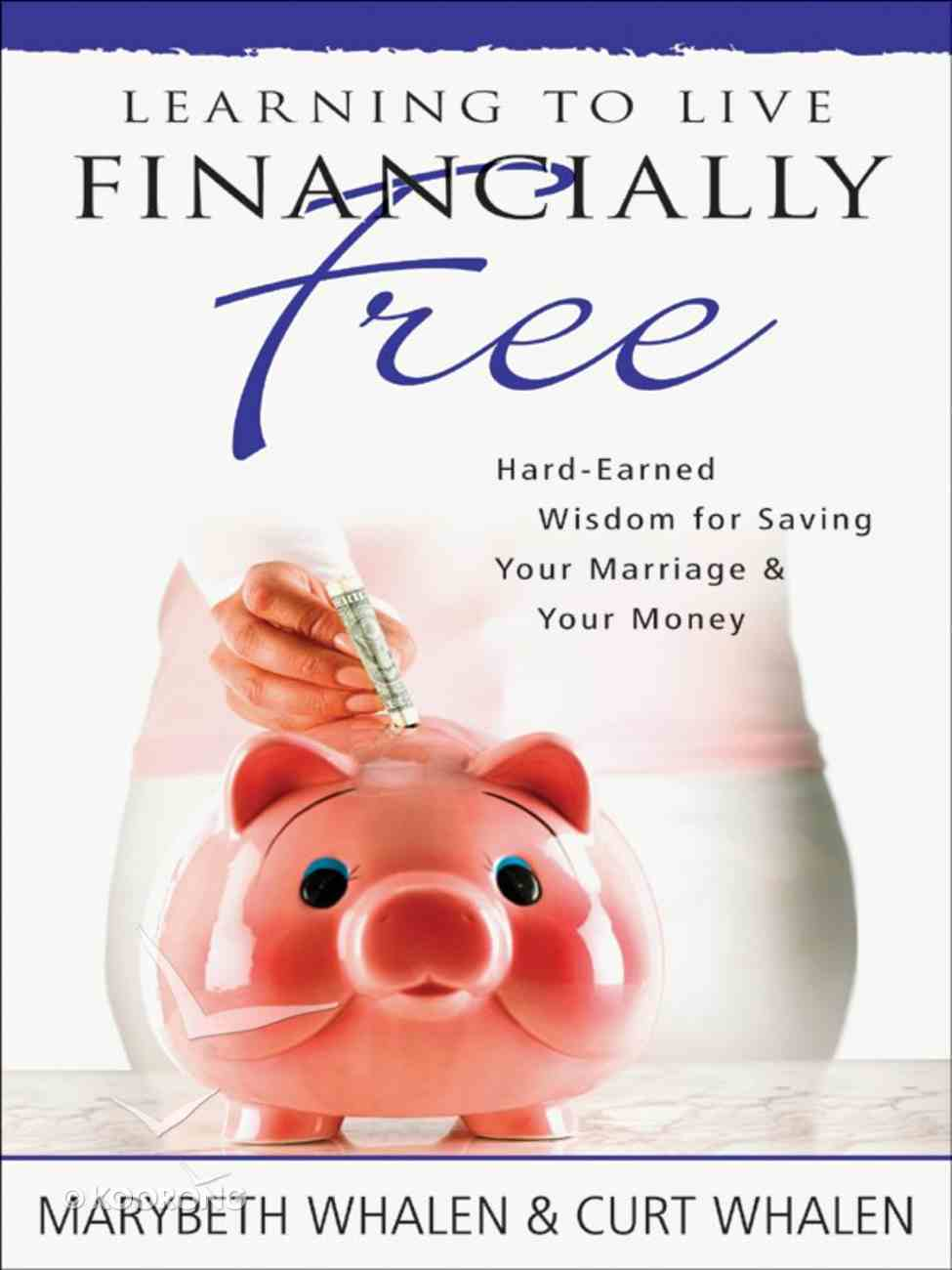 Learning to Live Financially Free eBook
