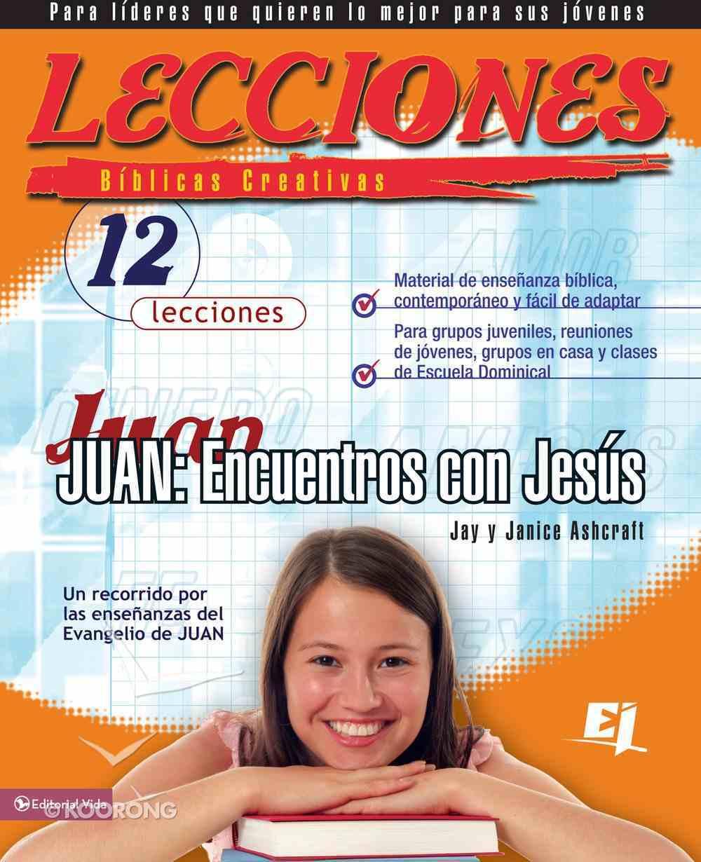 Lecciones Bblicas Creativas: Juan Paperback
