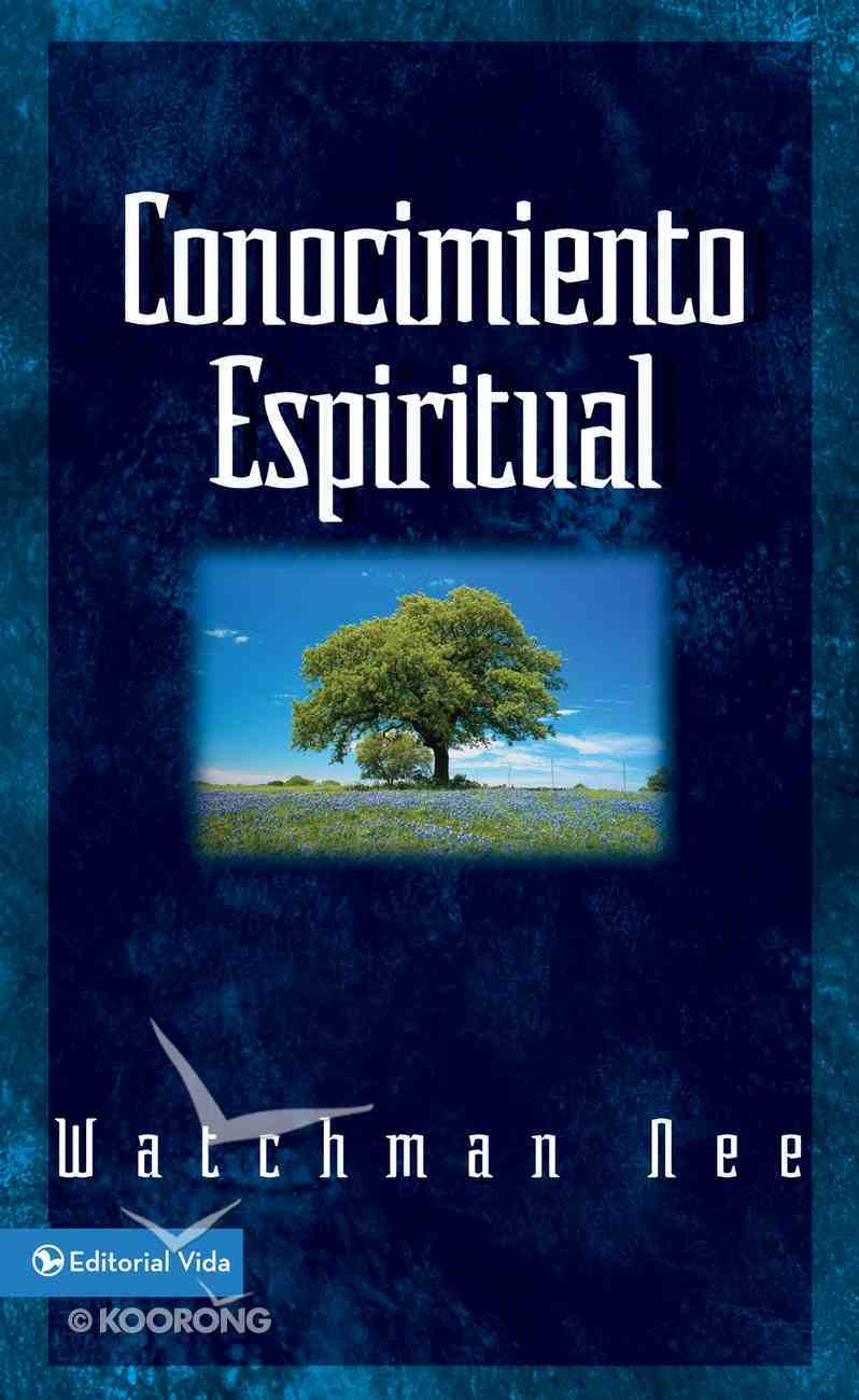 Conocimiento Espiritual (Spiritual Knowledge) Paperback