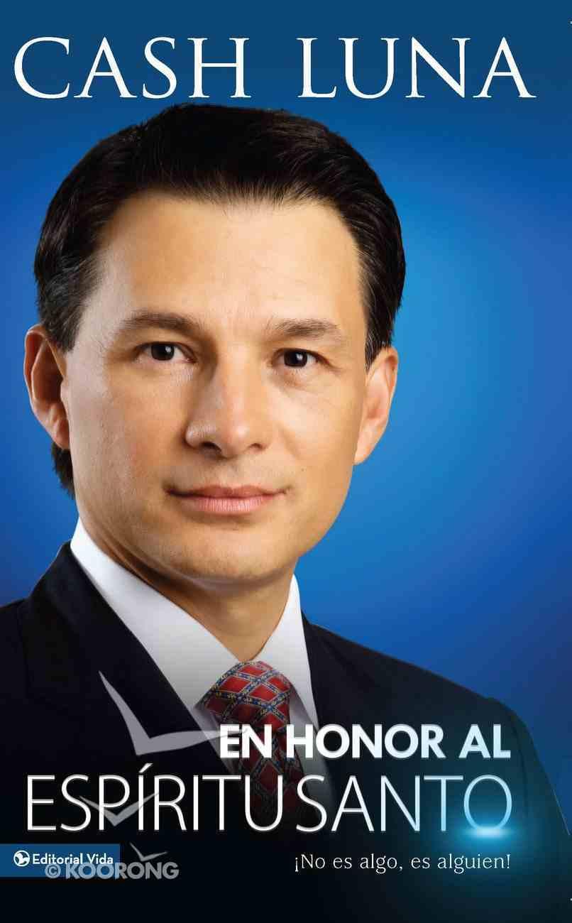En Honor Al Espiritu Santo (Spa) eBook