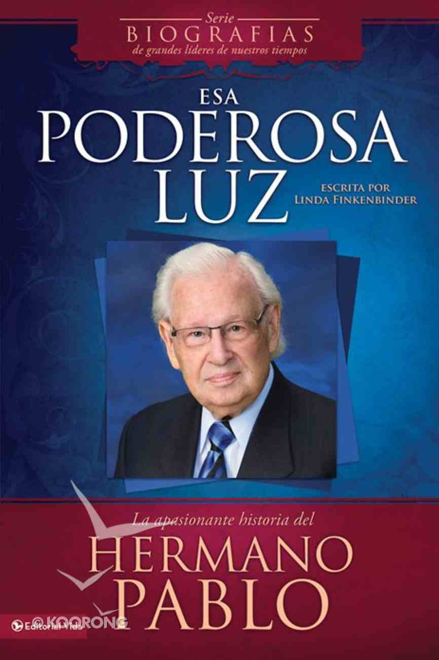 Esa Poderosa Luz (Spa) (The Powerful Light) eBook
