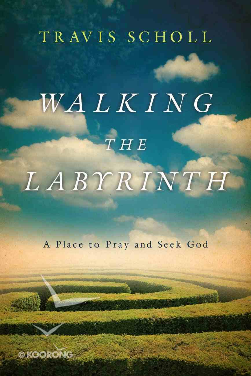 Walking the Labyrinth Paperback