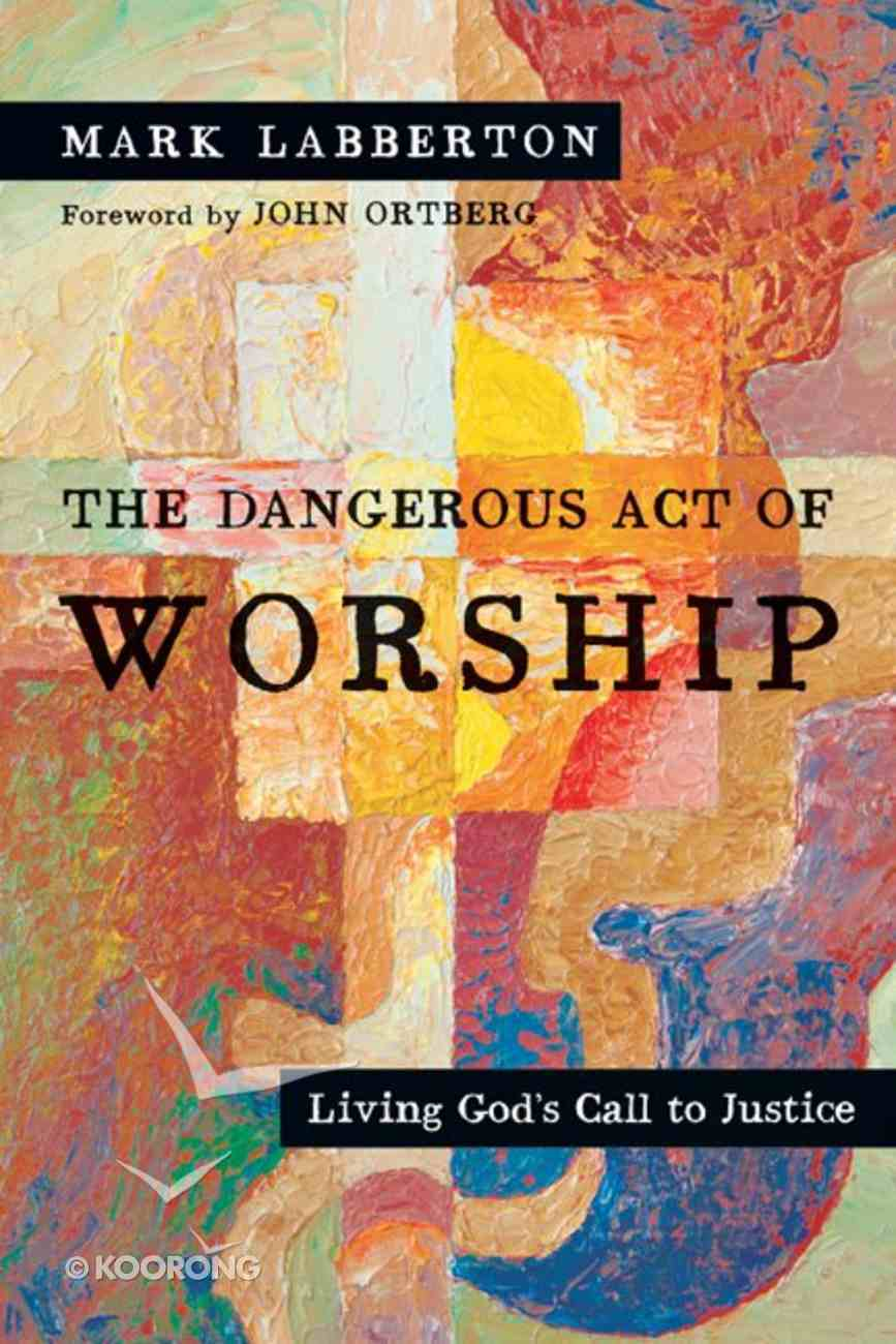 The Dangerous Act of Worship eBook