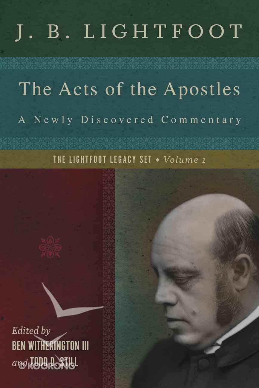 The Acts of the Apostles (Lightfoot Legacy Set Series) eBook
