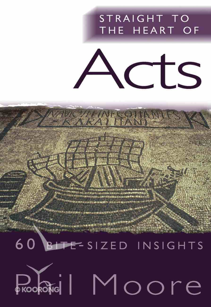 Acts (Straight To The Heart Of Series) eBook