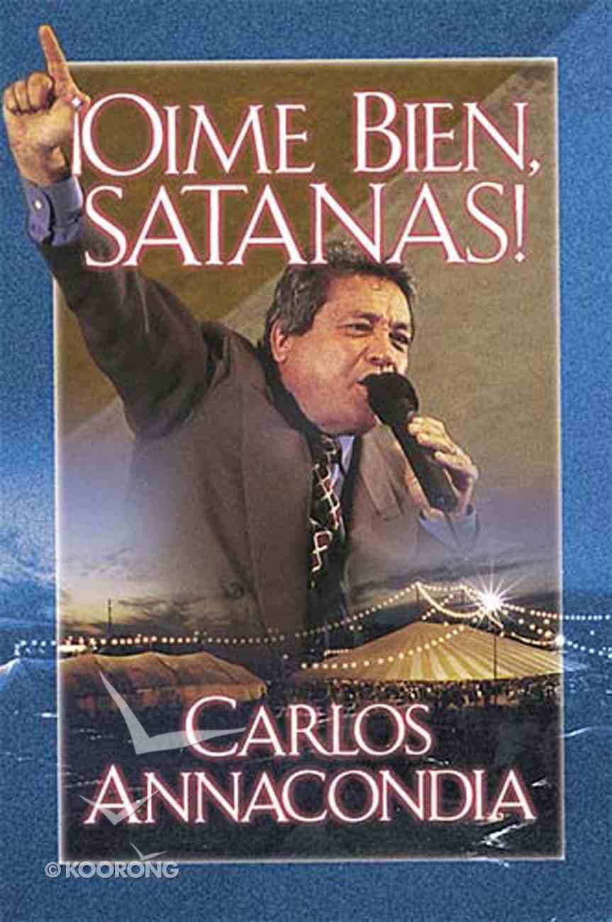 Ome Bien Satans! (Listen To Me Satan) Paperback
