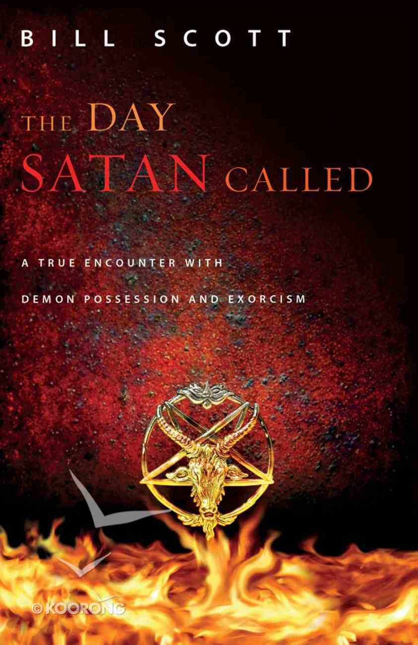 The Day Satan Called eBook