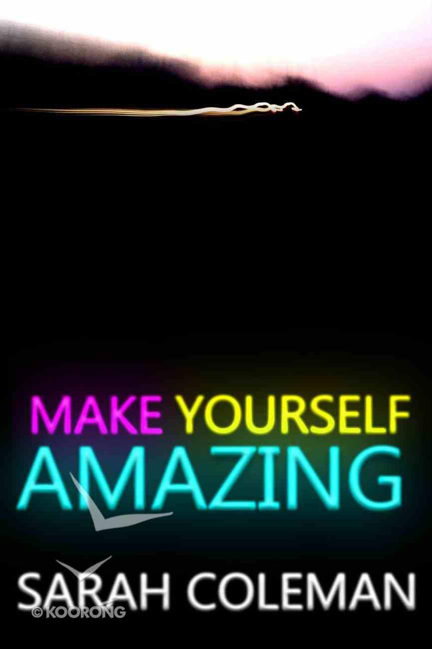 Make Yourself Amazing eBook