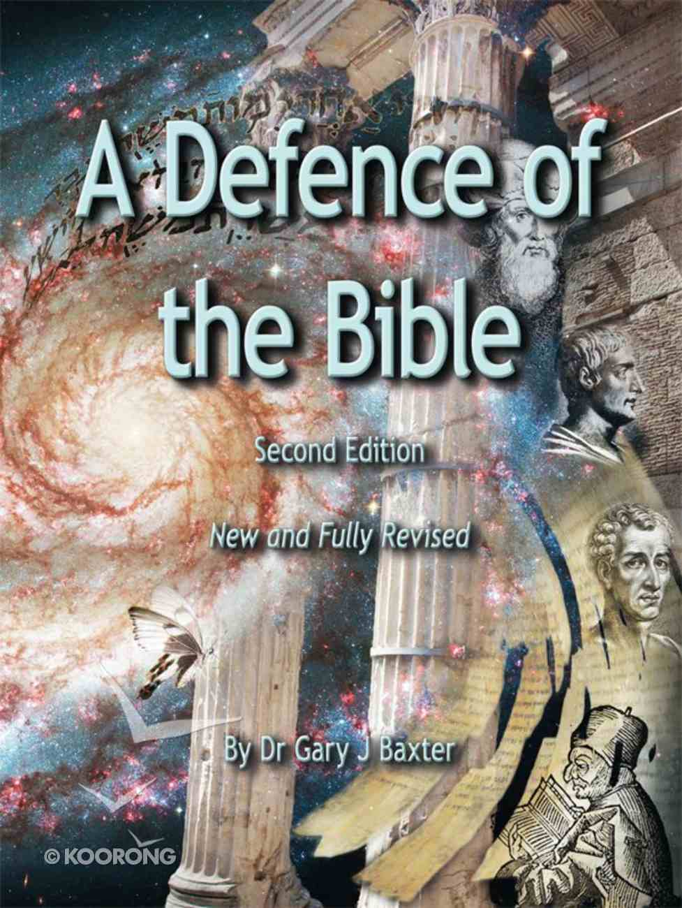 A Defence of the Bible (Fully 3rd Edition) eBook