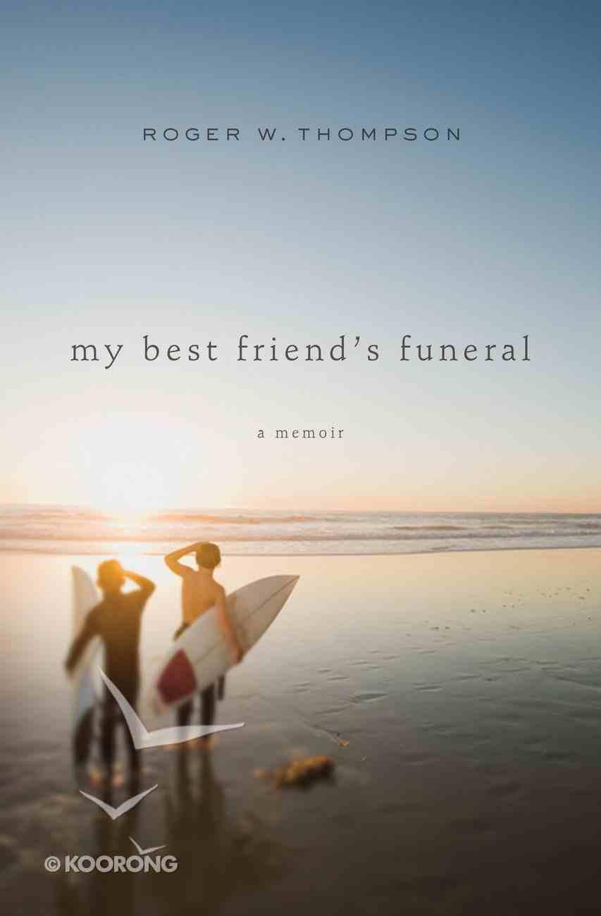 My Best Friend's Funeral Paperback