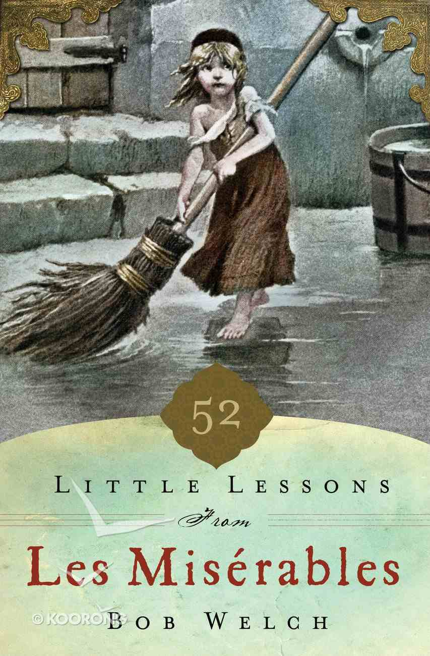 52 Little Lessons From Les Miserables Hardback