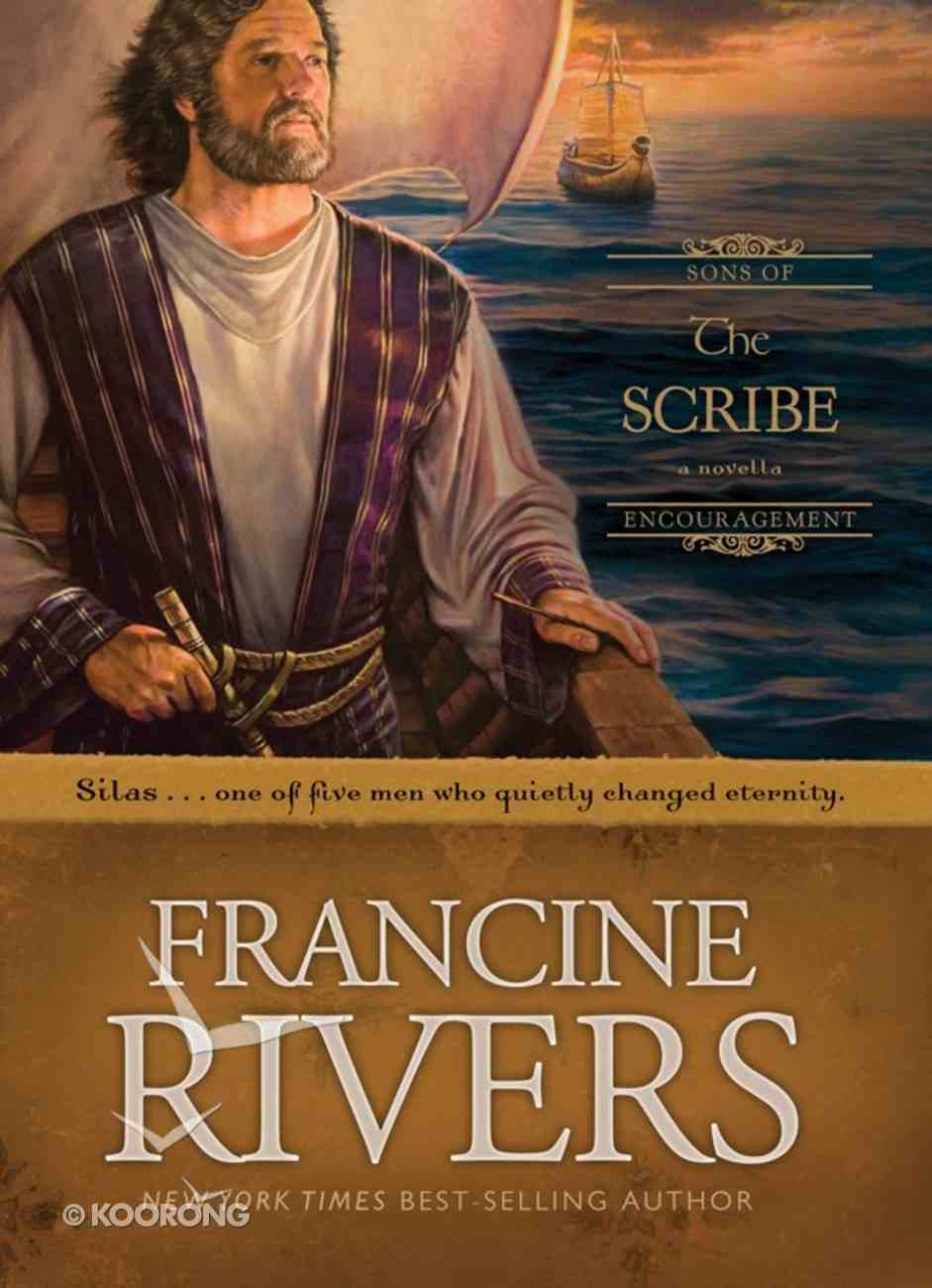 The Scribe (#05 in Sons Of Encouragement Series) eBook