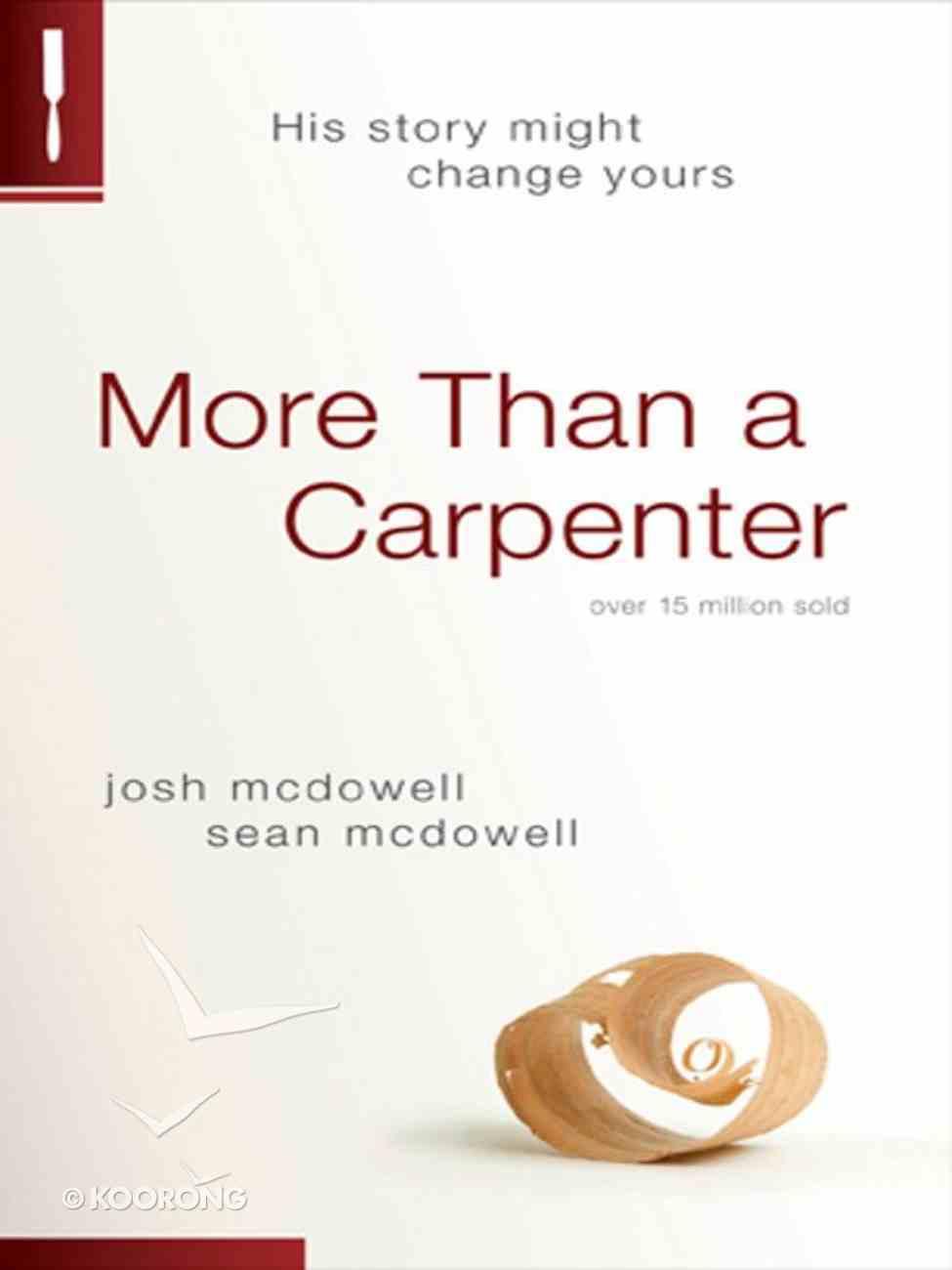 More Than a Carpenter eBook