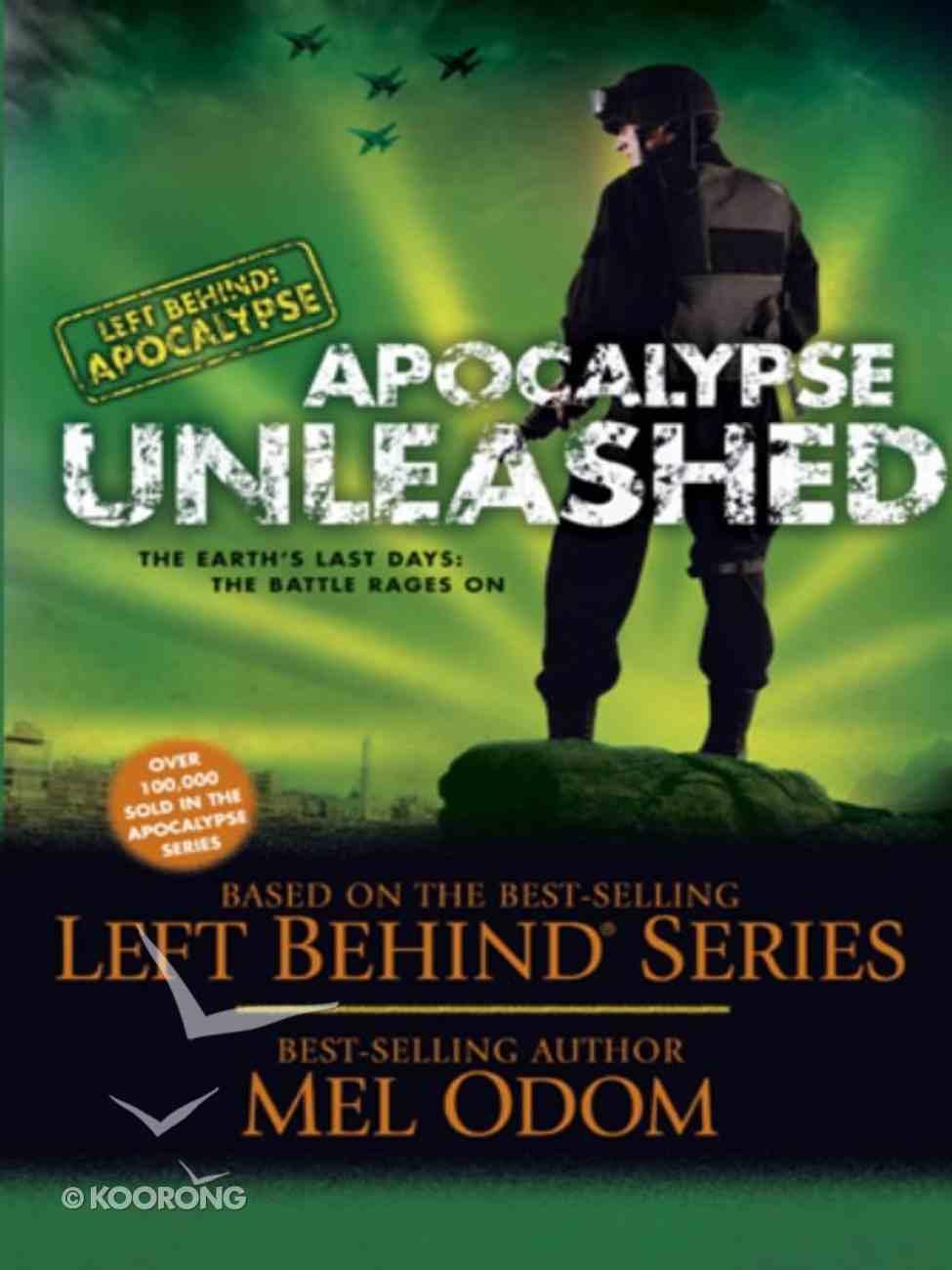 Apocalypse Unleashed (#04 in Left Behind: Apocalypse Series) eBook