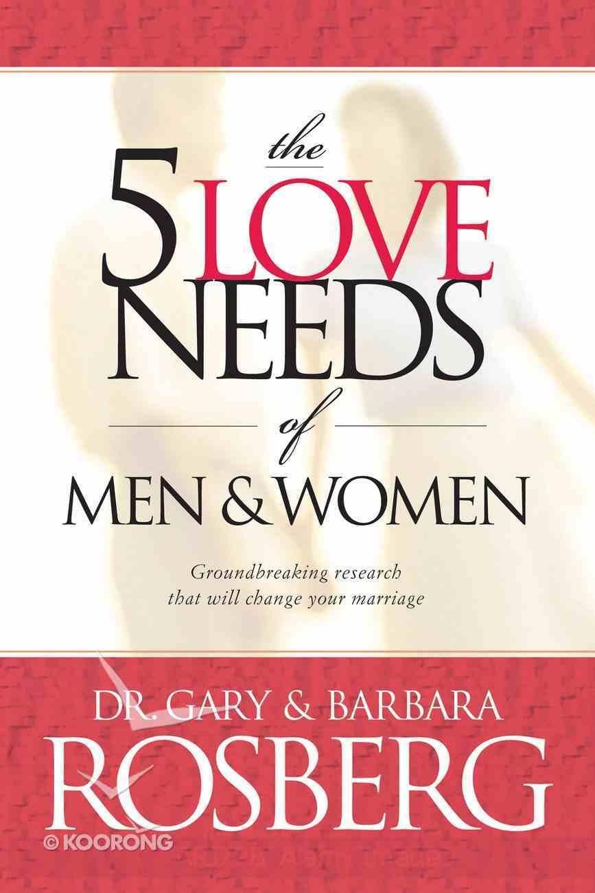The 5 Love Needs of Men and Women eBook