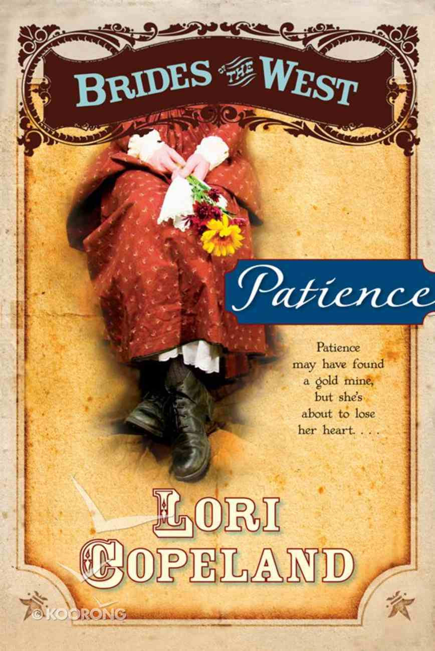 Patience (#06 in Brides Of The West Series) eBook