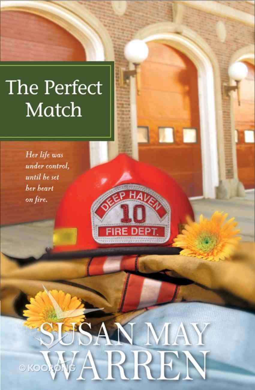 The Perfect Match (#03 in Deep Haven Series) eBook