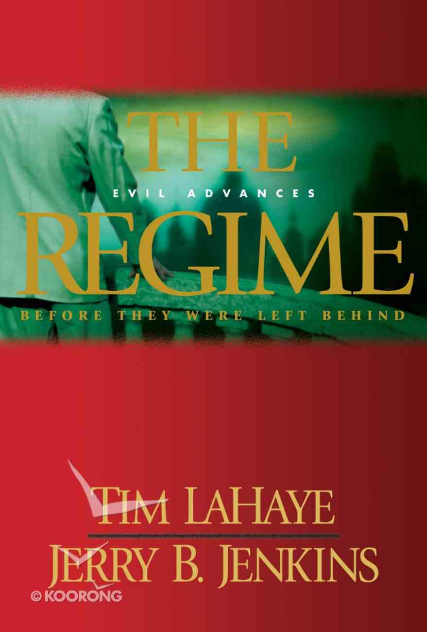 The Regime (Prequel #02) (#00B in Left Behind Series) eBook
