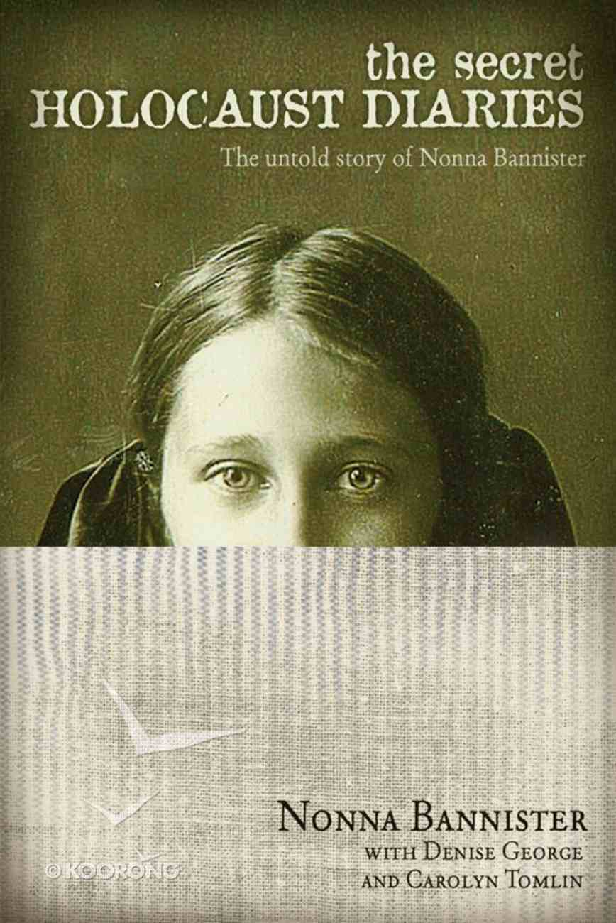 The Secret Holocaust Diaries eBook