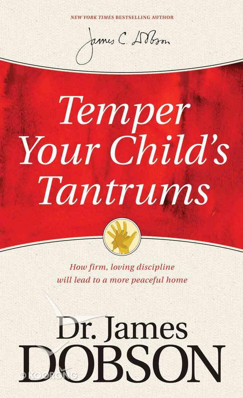 Temper Your Child's Tantrums eBook
