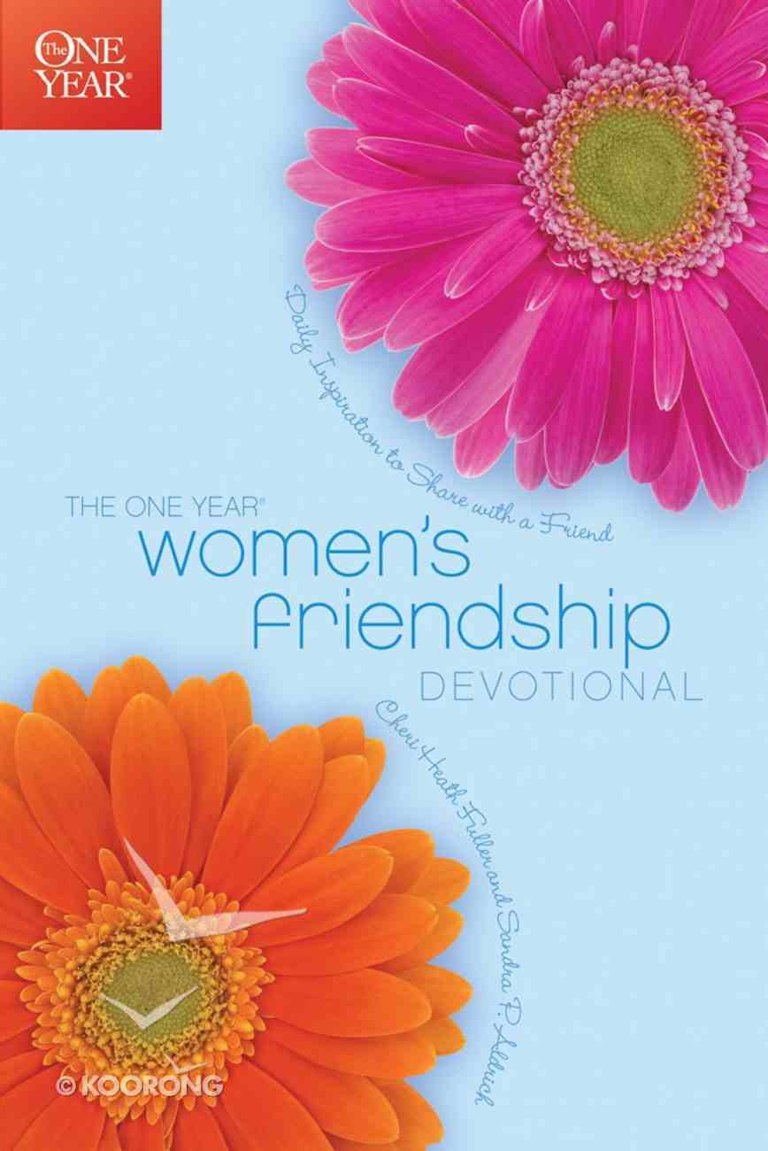 The One Year Women's Friendship Devotional (One Year Series) eBook