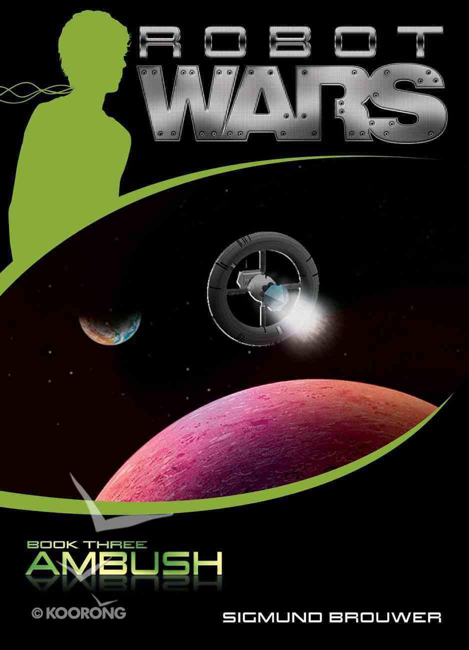 Ambush (#03 in Robot Wars Series) eBook