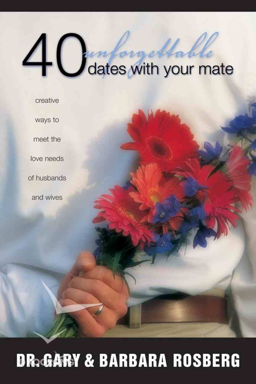 40 Unforgettable Dates With Your Mate eBook