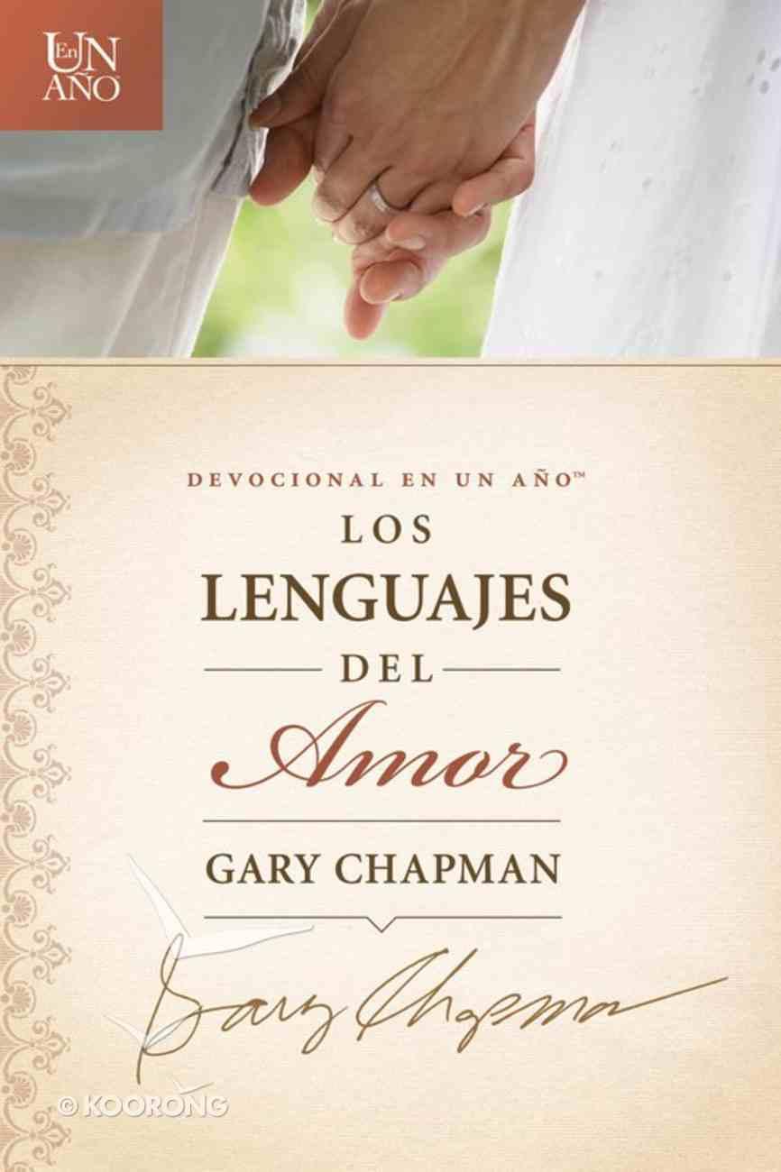 Devocional En Un - Los Lenguajes Del Amor (Spa) (One Year Devotions - Languages Of Love) eBook