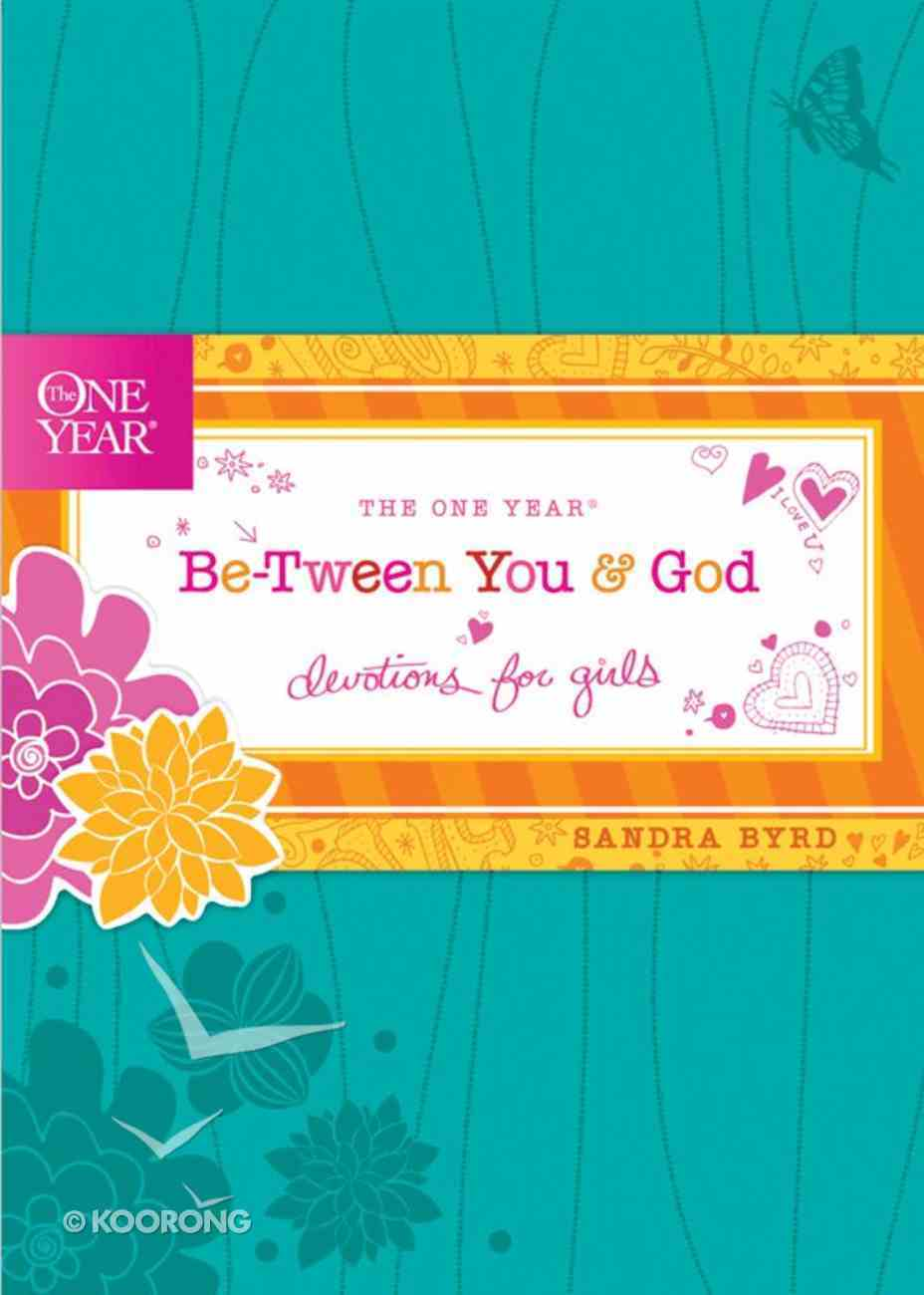 The One Year Be-Tween You and God eBook