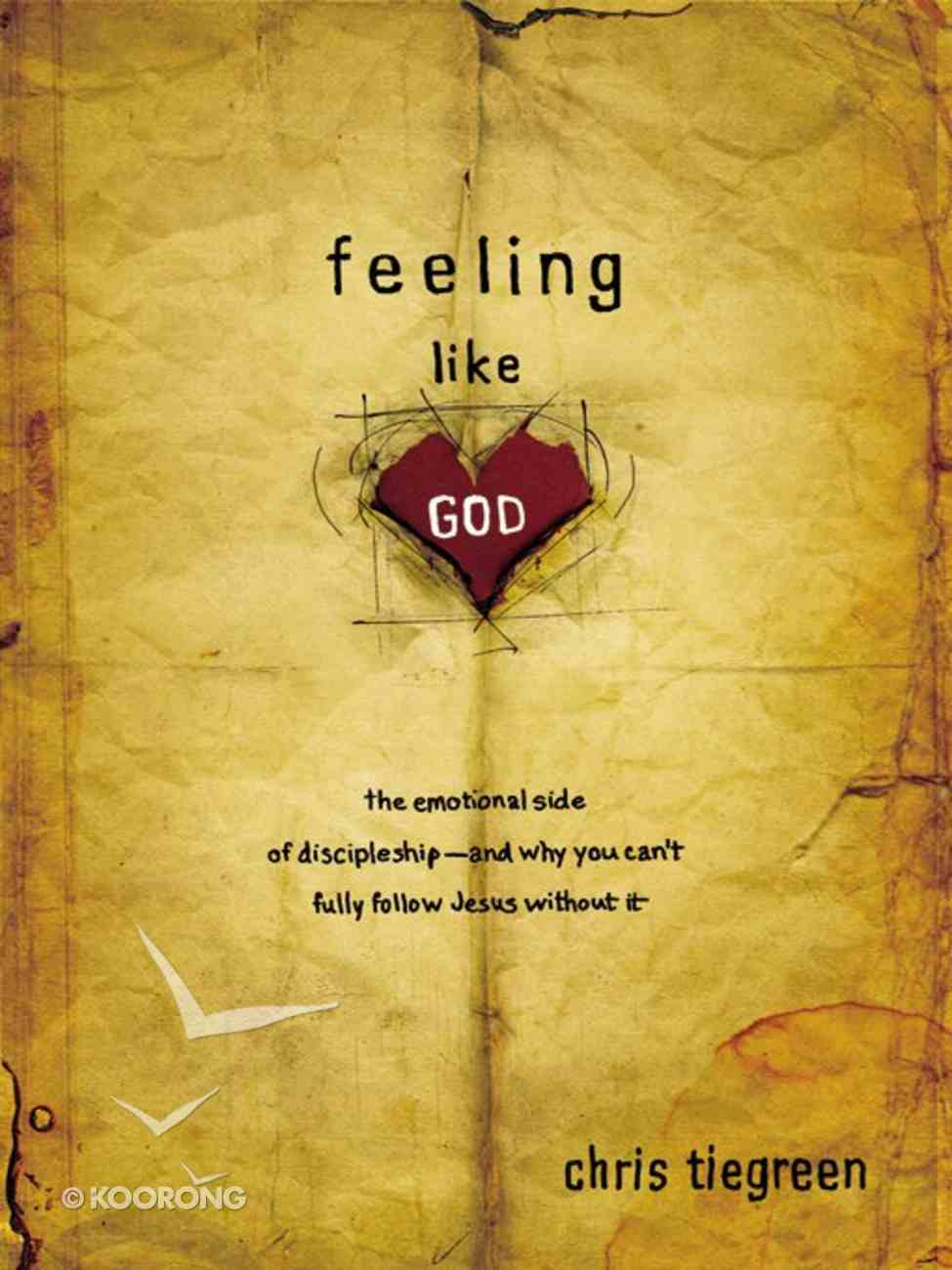 Feeling Like God eBook