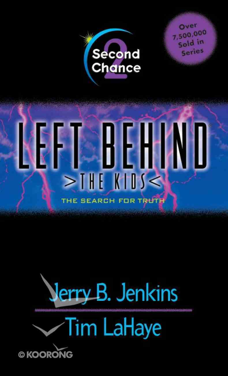Second Chance (#02 in Left Behind The Kids Series) eBook