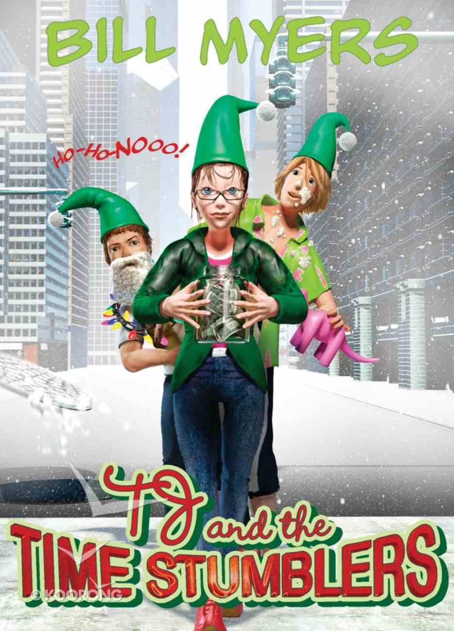 Ho-Ho-Nooo! (#04 in Tj And The Time Stumblers Series) eBook