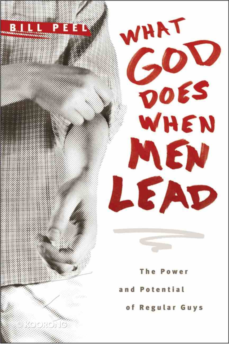 What God Does When Men Lead eBook