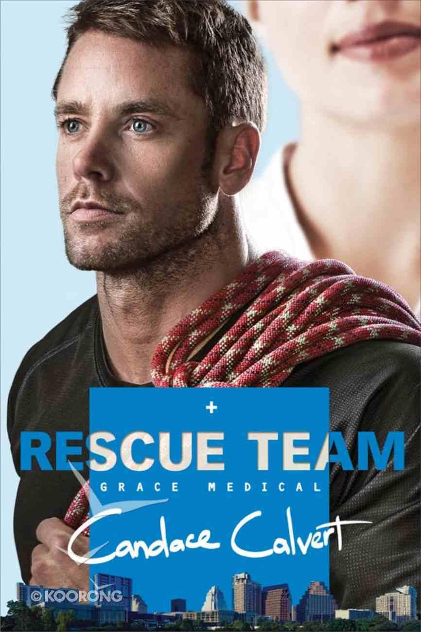 Rescue Team (#02 in Grace Medical Series) eBook