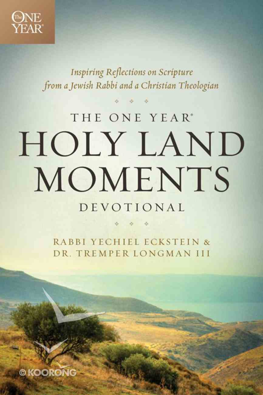 The One Year Holy Land Moments Devotional eBook