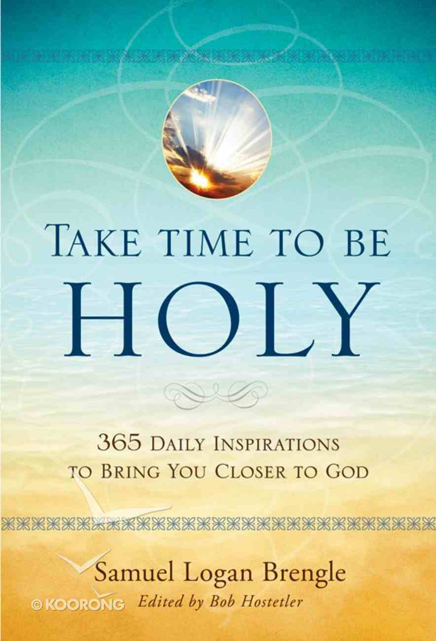 Take Time to Be Holy eBook