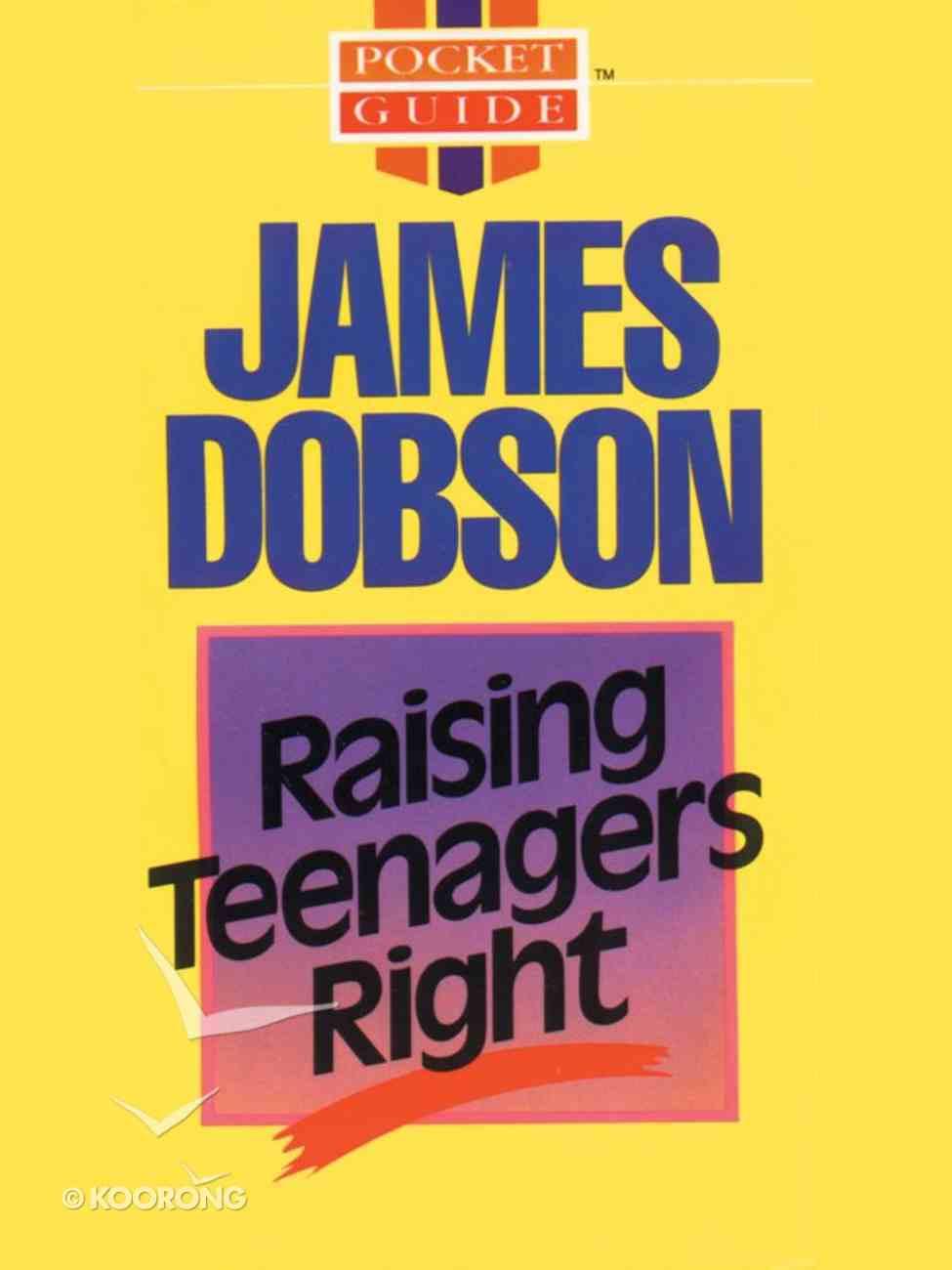Raising Teenagers Right eBook