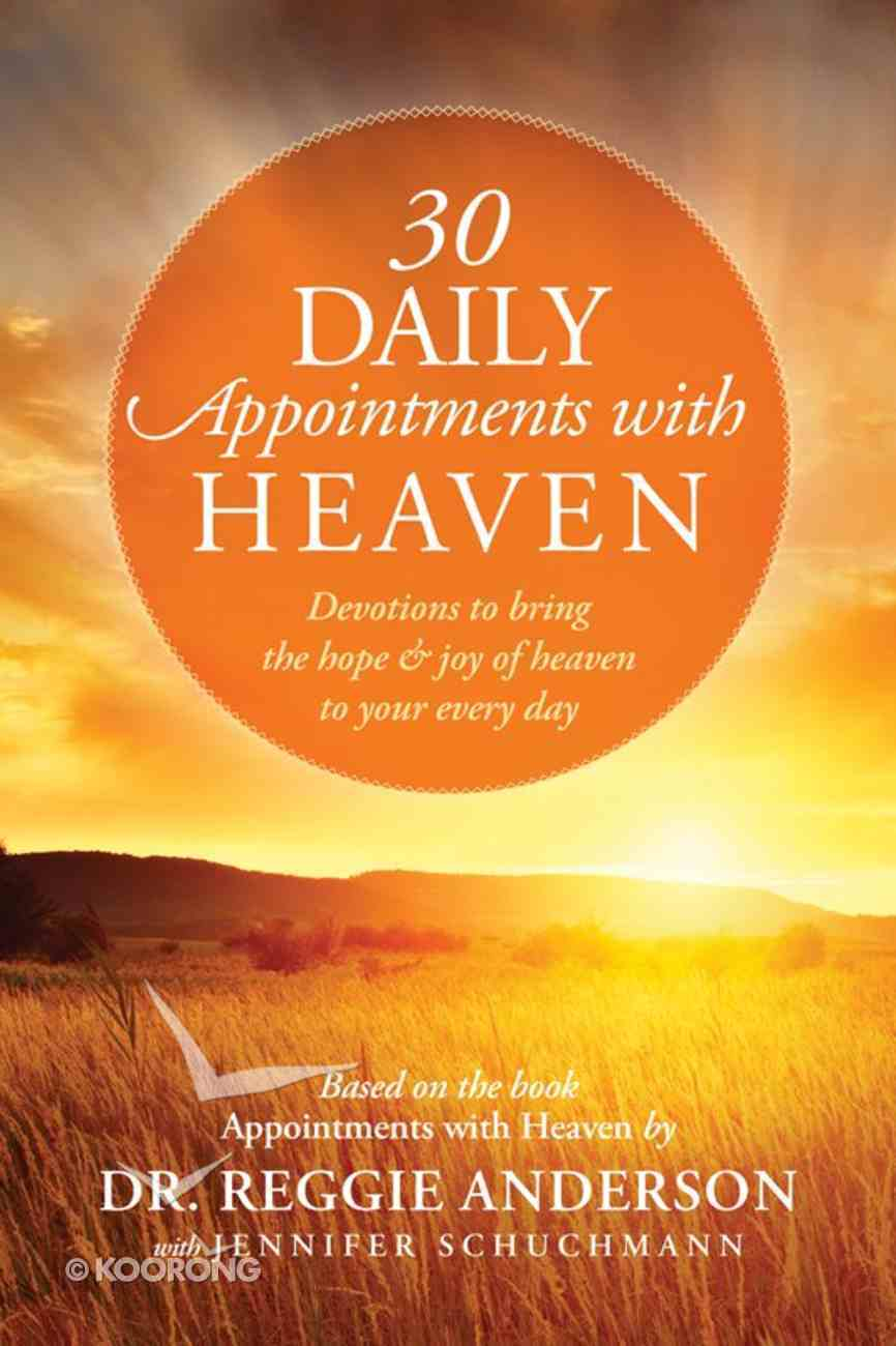 30 Daily Appointments With Heaven (101 Questions About The Bible Kingstone Comics Series) eBook