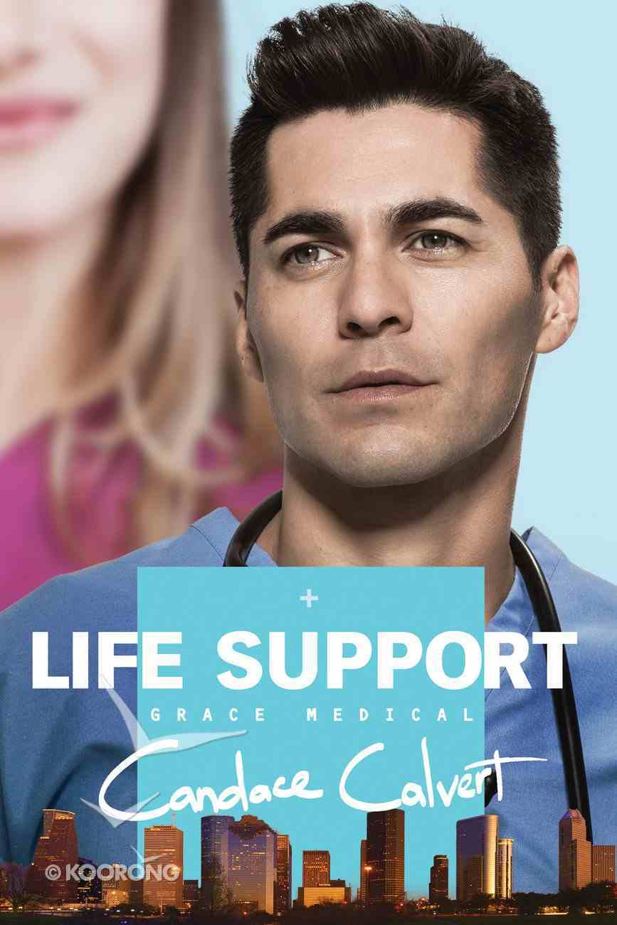 Life Support (#03 in Grace Medical Series) eBook