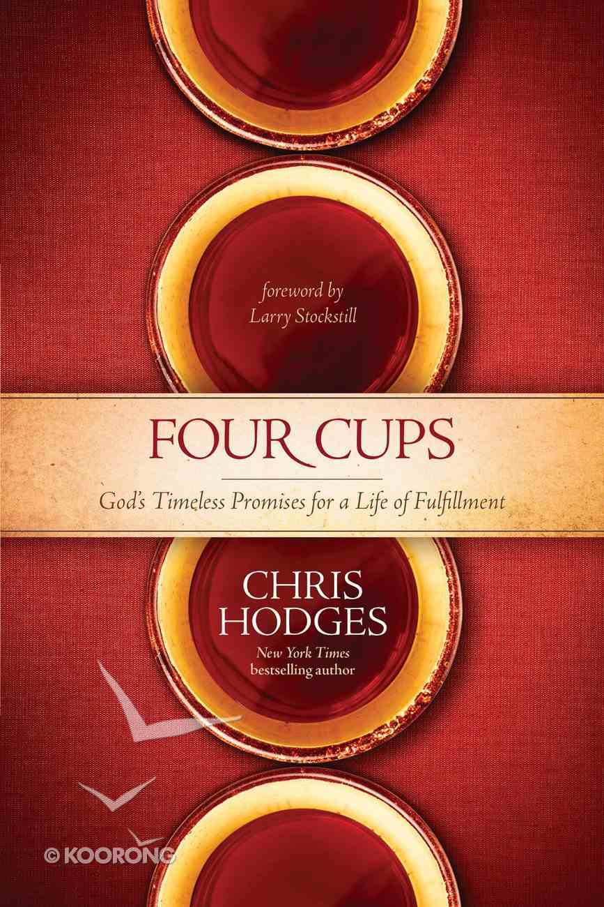 The Four Cups of Promise: The Journet to Fulfillment God Planned For You eBook