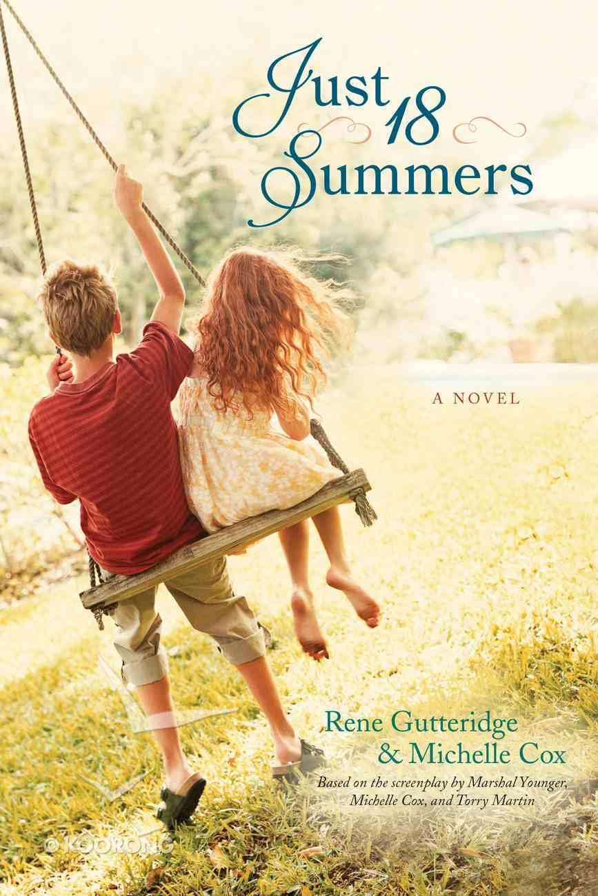Just 18 Summers eBook
