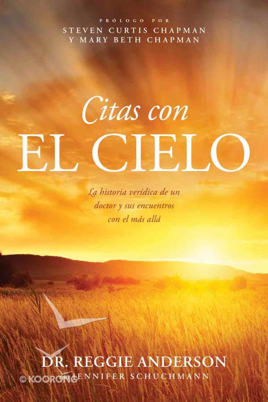 Citas Con El Cielo (Appointments With Heaven) Paperback