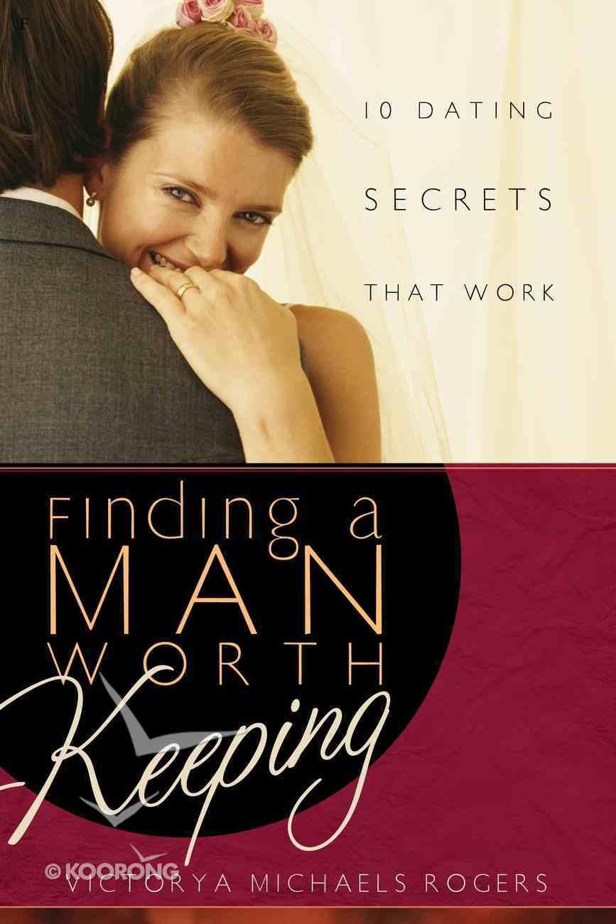 Finding a Man Worth Keeping eBook