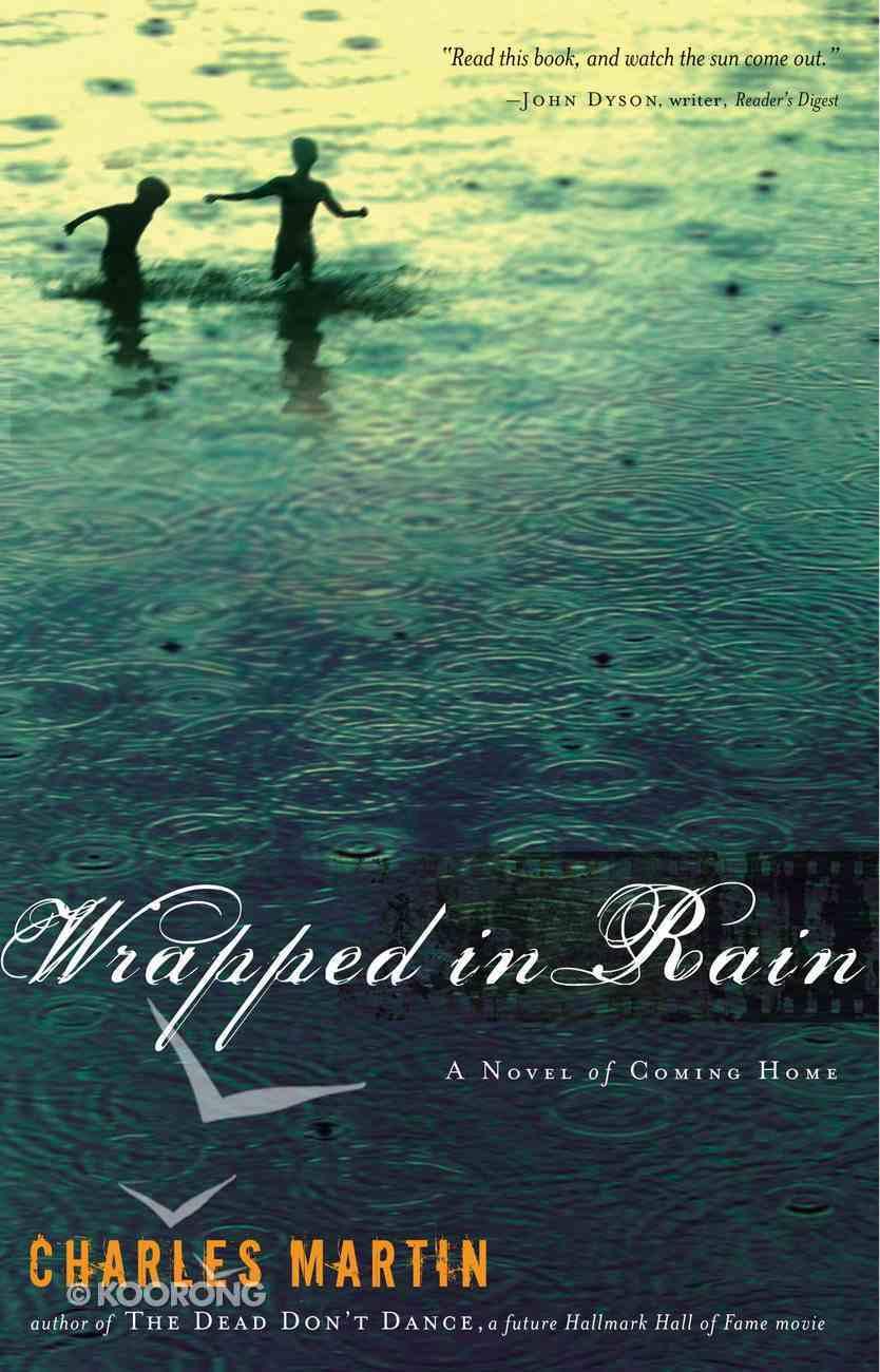 Wrapped in Rain eBook