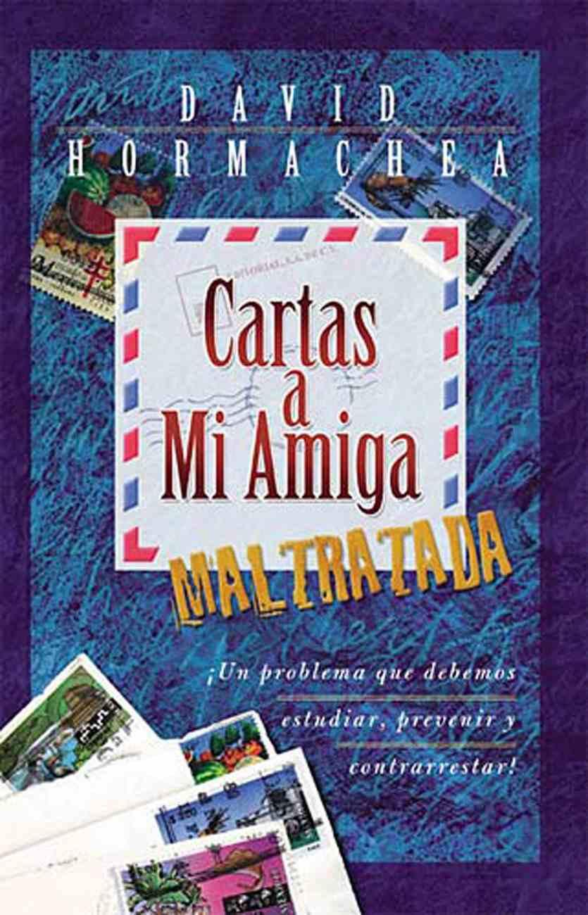 Cartas a Mi Amiga Maltratada (Spa) eBook